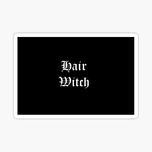 Hair witch white text Sticker