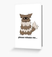 Release Your Zigzagoons Greeting Card