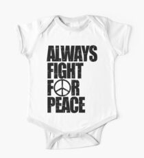 Always Fight For Peace Kids Clothes