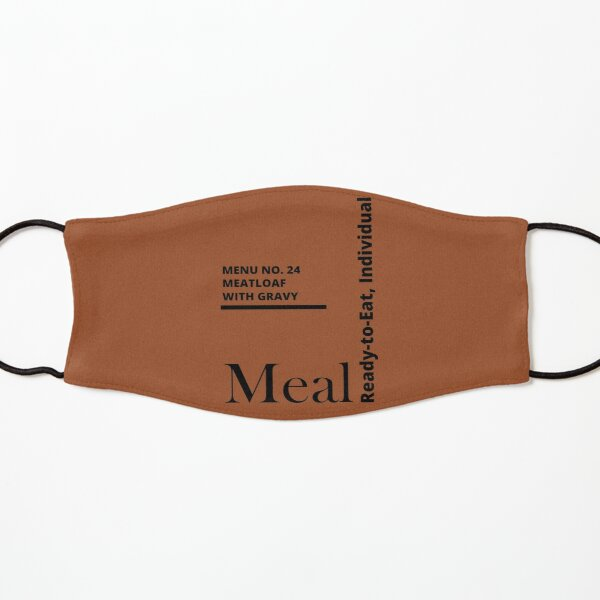 MRE Meal Ready to Eat Meatloaf with Gravy Kids Mask