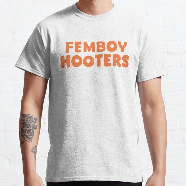 Femboy Hooters Classic T-Shirt