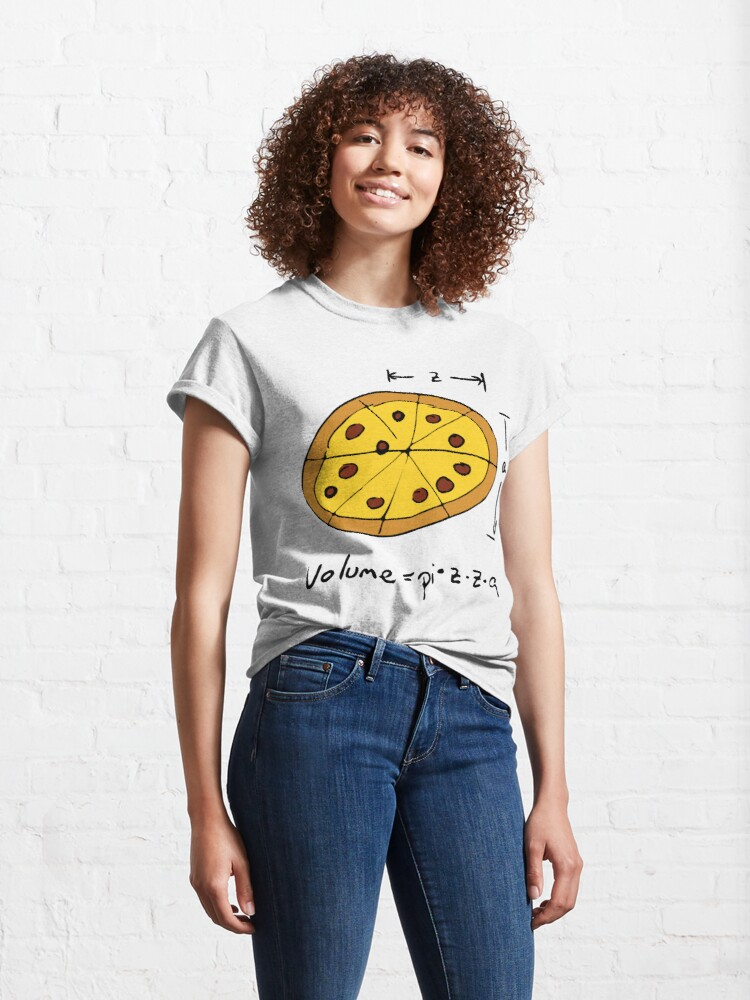 Alternate view of Volume equals PIZZA for Math Nerds Who Love Pizza  Classic T-Shirt
