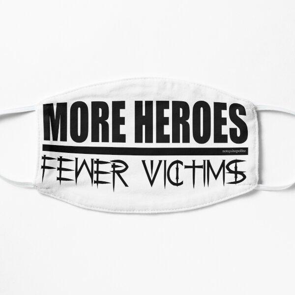We need more Heroes Mask