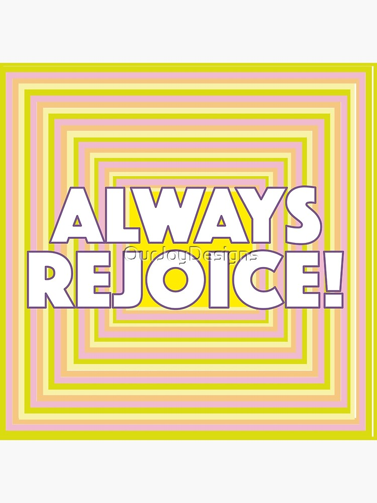 Always Rejoice - Pastel Squares Tunnel by OurJoyDesigns