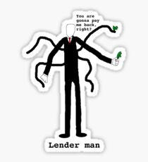 Lender man Sticker
