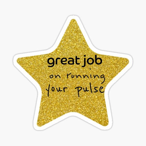 Great Job Sarcastic Gold star Sticker