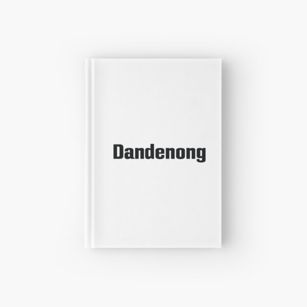 Dandenong Australia Hardcover Journal