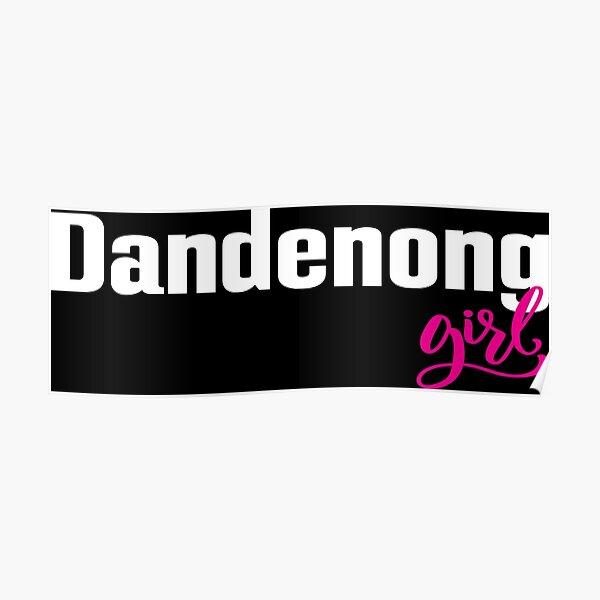 Dandenong Girl Australia Poster