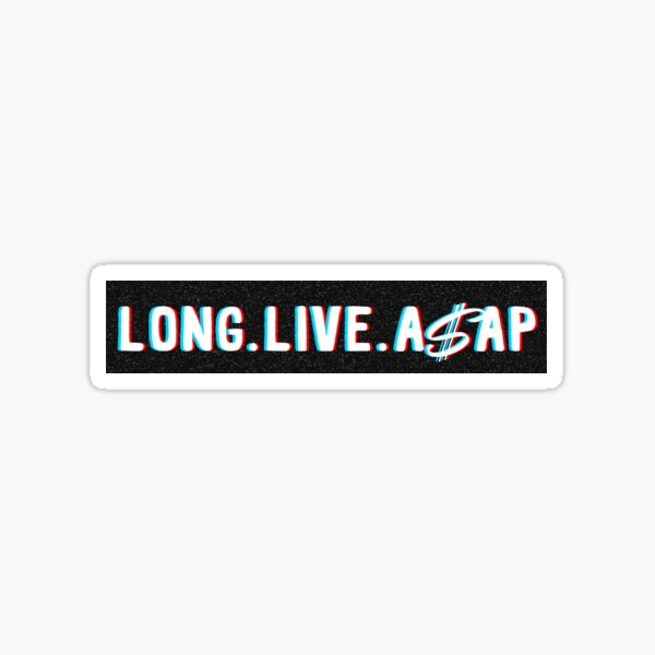 Long Live A$AP Sticker