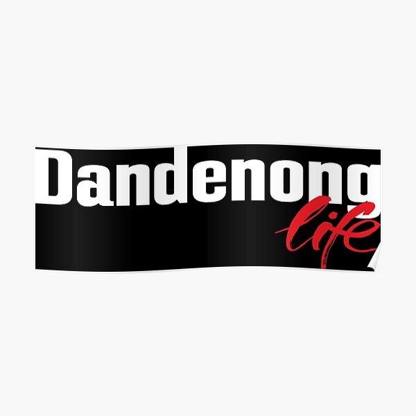 Dandenong Life Australia Poster