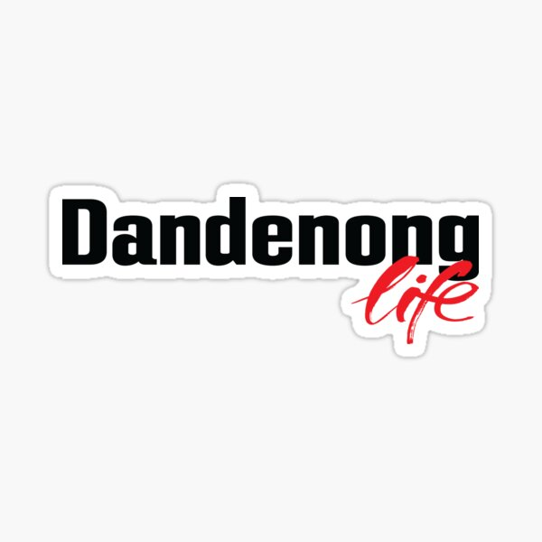 Dandenong Life Australia Sticker