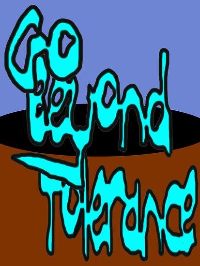 Beyond Tolerance by SocJusticeInk