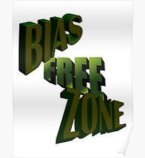 Bias Free Zone Poster