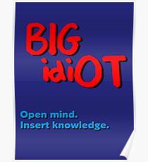 BIG idiOT Poster