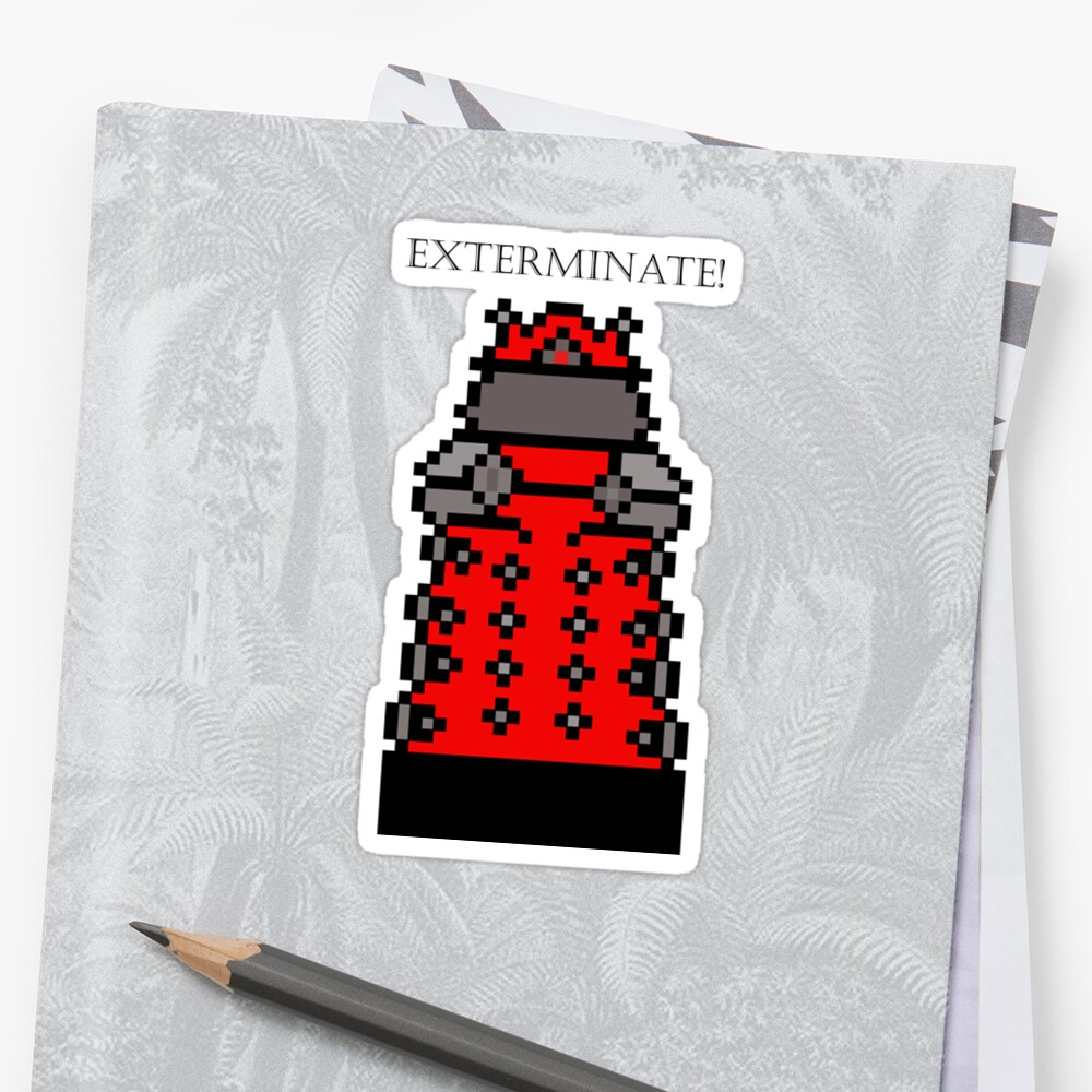 Exterminate! by ifgrasscould
