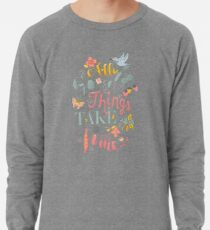 All Good Things - Hand Lettering Inspiring Quote Lightweight Sweatshirt
