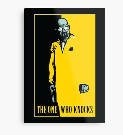The One Who Knocks - POSTER Metal Print