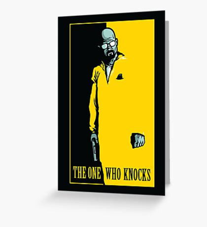 The One Who Knocks - POSTER Greeting Card