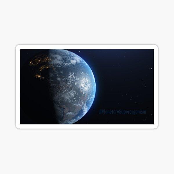 #PlanetarySuperorganism Sticker