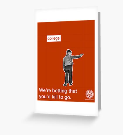 Killing for College  Greeting Card
