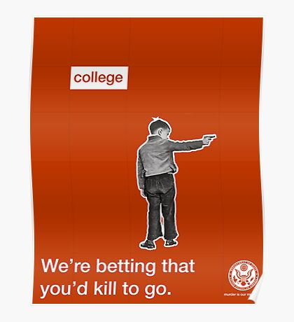 Killing for College  Poster