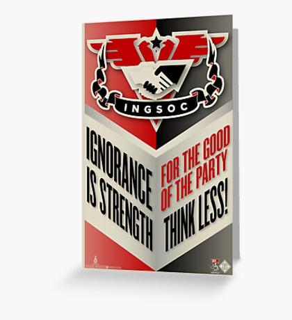 INGSOC Ignorance Is Strength Greeting Card