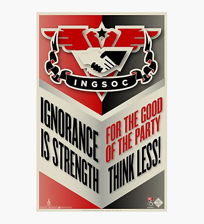 INGSOC Ignorance Is Strength Photographic Print