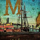 Grungy Melbourne Australia Alphabet Letter M Marina Docklands by Beverly Claire Kaiya