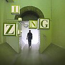 A Green Tunnel Zing by David Drummond