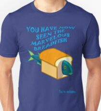 The Marvelous Breadfish Unisex T-Shirt