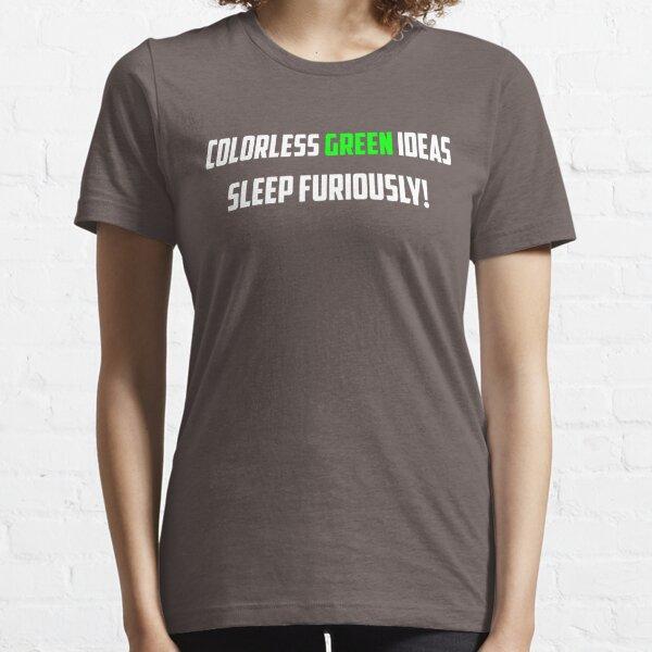 NLP: Noam Chomsky Colorless Green Ideas Sleep Furiously  Essential T-Shirt