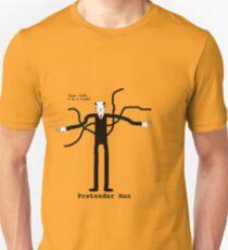 Pretender Man T-Shirt