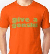 give a gonski Unisex T-Shirt