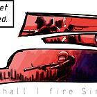Shall I fire, Sir? by JonnyL
