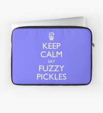 """Keep Calm Say, """"Fuzzy Pickles"""" - Ness Design Laptop Sleeve"""