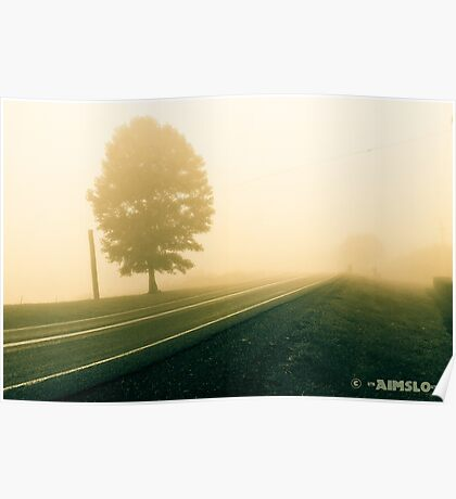 Foggy Road Ahead Poster