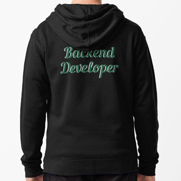 Backend Developer Text Design Zipped Hoodie
