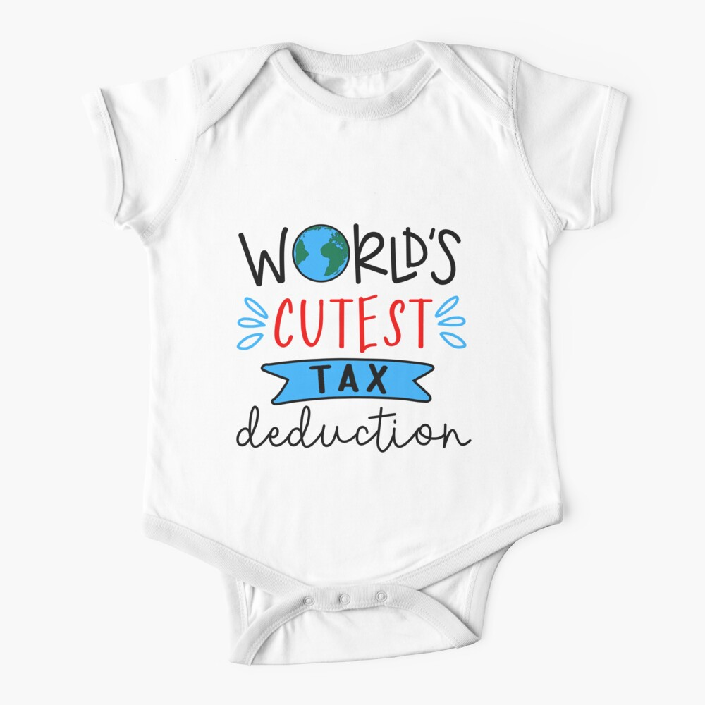 World's Cutest Tax Deduction Baby One-Piece
