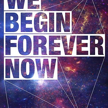We Begin Forever Now - SF by dlicious-designs