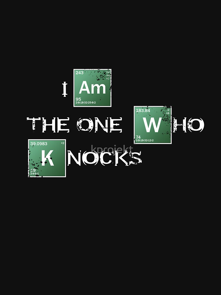TShirtGifter presents: I am the one who knocks | Unisex T-Shirt