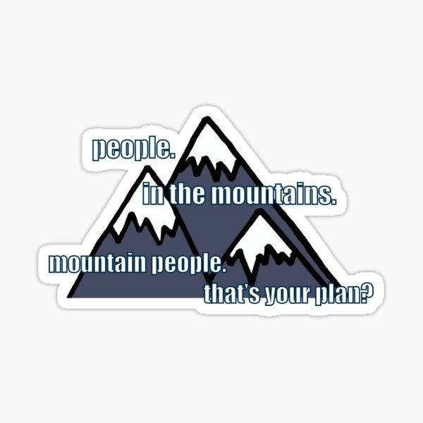 the scorch trials mountain people Sticker