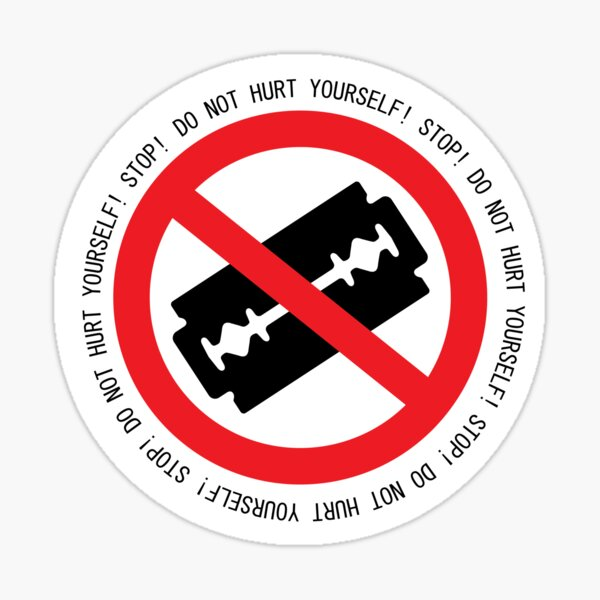 Do Not Hurt Yourself (Text Version) Sticker