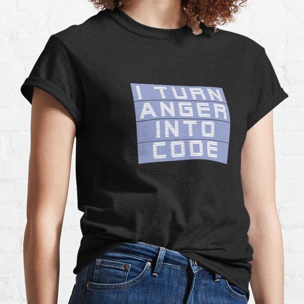 I turn anger into code girl programmer | GeekGirls Classic T-Shirt