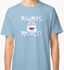 Bumbles Bounce! Classic T-Shirt