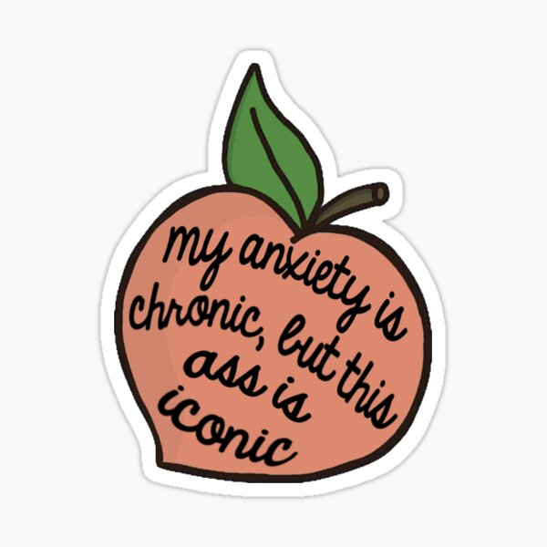 anxiety peach Sticker