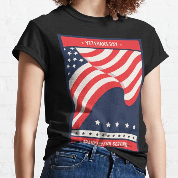 Veterans Thank you for serving! Classic T-Shirt