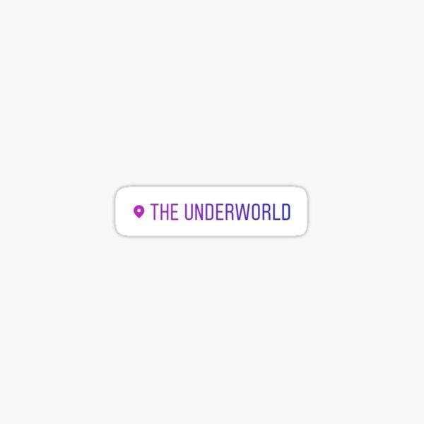 The Underworld Location Tag Sticker Sticker