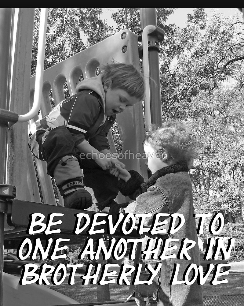 """""""Be devoted to one another in brotherly love"""" by Carter L. Shepard by echoesofheaven"""