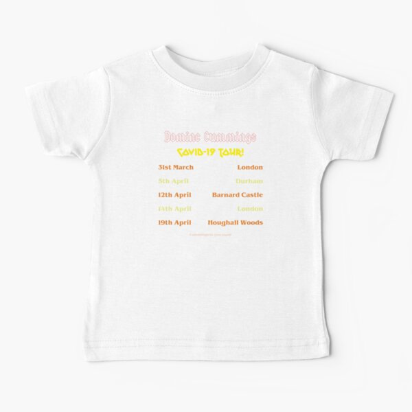 Dominic Cummings Covid Tour Baby T-Shirt