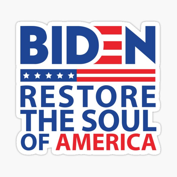 Biden restore the soul of america Sticker